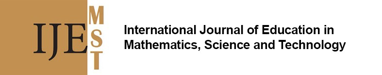 International Journal of Education in Mathematics, Science and Technology